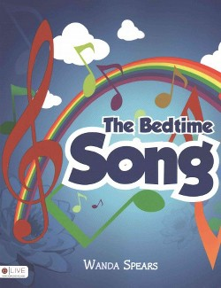 Bedtime Song : Elive Audio Download Included (Paperback) (Wanda Spears)