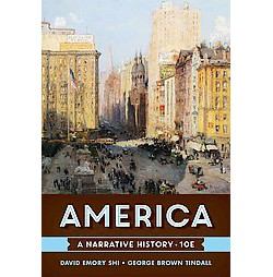 America : A Narrative History (Vol 1) (Hardcover) (David Emory Shi & George Brown Tindall)