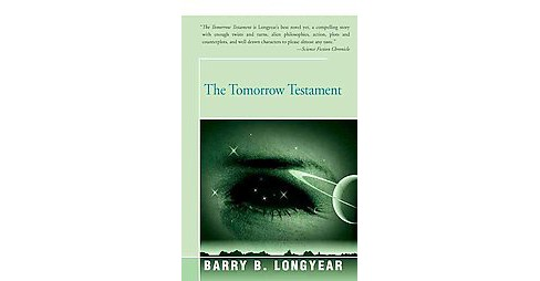 Tomorrow Testament (Paperback) (Barry Longyear) - image 1 of 1
