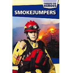 Smokejumpers (Vol 5) (Paperback) (Emma Jones)