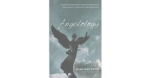 Angelology : Recovering Higher-Order Beings As Emblems of Transcendence, Immanence, and Imagination - image 1 of 1