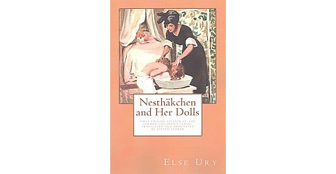 Nesthakchen and Her Dolls (Paperback) (Else Ury) - image 1 of 1