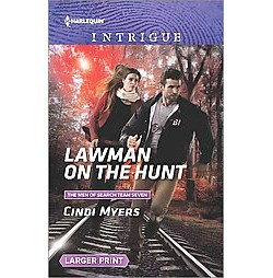 Lawman on the Hunt (Larger Print) (Paperback) (Cindi Myers)