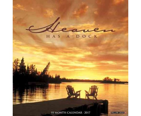 Heaven Has a Dock 2017 Calendar (Paperback) - image 1 of 1
