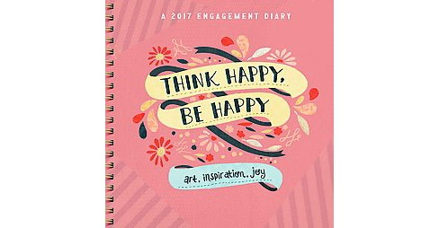 Think Happy, Be Happy 2017 Diary (Paperback) - image 1 of 1