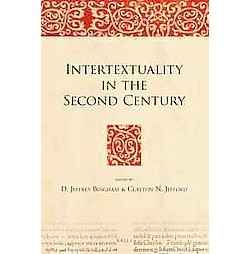 Intertextuality in the Second Century (Hardcover)
