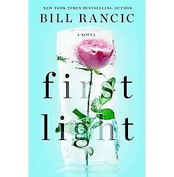 First Light (Hardcover) (Bill Rancic)