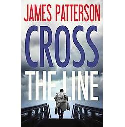 Cross the Line (Abridged) (CD/Spoken Word) (James Patterson)