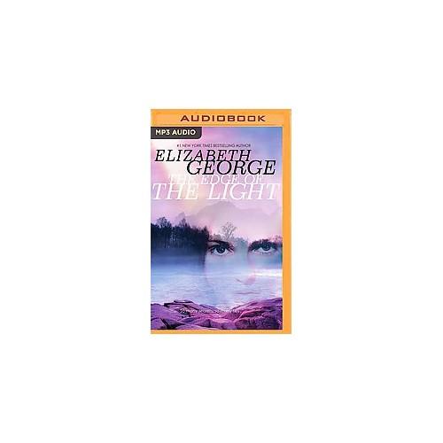 Edge of the Light (Unabridged) (MP3-CD) (Elizabeth George)