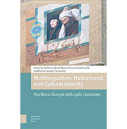 Multilingualism, Nationhood, and Cultural Identity : Northern Europe, 16th-19th Centuries (Hardcover)