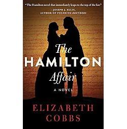 Hamilton Affair (Unabridged) (CD/Spoken Word) (Elizabeth Cobbs)