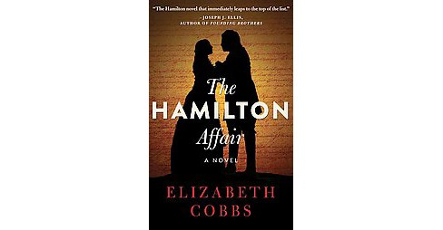 Hamilton Affair (Unabridged) (CD/Spoken Word) (Elizabeth Cobbs) - image 1 of 1