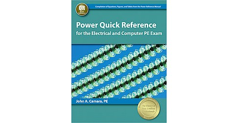 Power Quick Reference for the Electrical and Computer PE Exam (Paperback) (John A. Camara) - image 1 of 1