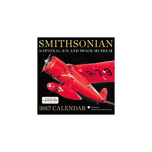 Smithsonian National Air and Space Museum 2017 Calendar (Paperback)