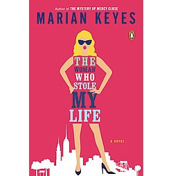 The Woman Who Stole My Life (Reprint) (Paperback)