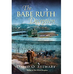 Babe Ruth Deception (Hardcover) (David O. Stewart)