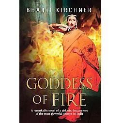 Goddess of Fire (Reprint) (Paperback) (Bharti Kirchner)