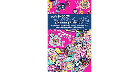 Posh - Peacock Passion 2016-2017 Monthly/Weekly Planning Calendar (Paperback) - image 1 of 1