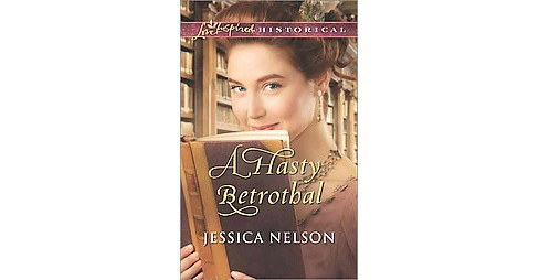 Hasty Betrothal (Paperback) (Jessica Nelson) - image 1 of 1