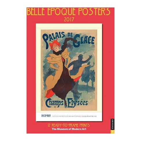 Belle Epoque Posters 2017 Calendar : 12 Ready-to-Frame Prints from the Museum of Modern Art (Paperback) - image 1 of 2