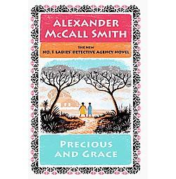 Precious and Grace (Hardcover) (Alexander McCall Smith)
