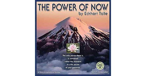 Power of Now 2017 Calendar : A Year of Inspirational Quotes (Paperback) (Eckhart Tolle) - image 1 of 1