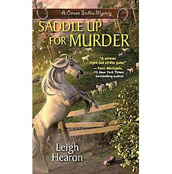 Saddle Up for Murder (Paperback) (Leigh Hearon)