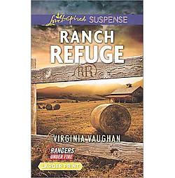 Ranch Refuge (Large Print) (Paperback) (Virginia Vaughan)