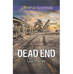 Dead End (Paperback) (Lisa Phillips)