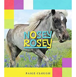 Nosey Rosey (Hardcover) (Paige Clough)