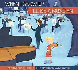 I'll Be a Musician (Library) (Connie Colwell Miller)
