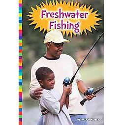 Freshwater Fishing (Library) (Allan Morey)
