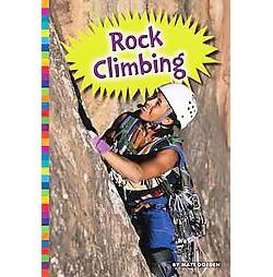 Rock Climbing (Library) (Matt Doeden)