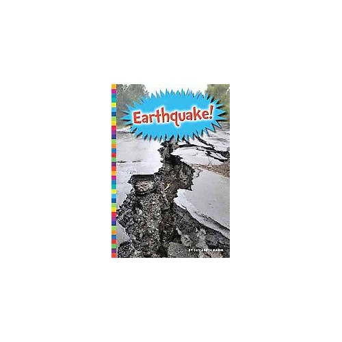 Earthquake! (Library) (Elizabeth Raum)