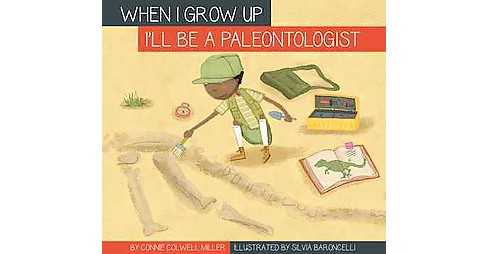 I'll Be a Paleontologist (Library) (Connie Colwell Miller) - image 1 of 1
