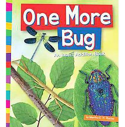 One More Bug : An Insect Addition Book (Library) (Martha E. H. Rustad)