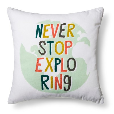 Never Stop Exploring Throw Pillow (18 x18 )Aqua - Pillowfort™