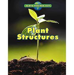 Plant Structures (Paperback) (Nancy Dickmann)
