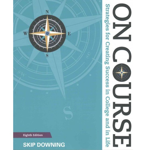 On Course : Strategies for Creating Success in College and in Life (Paperback) (Skip Downing) - image 1 of 1