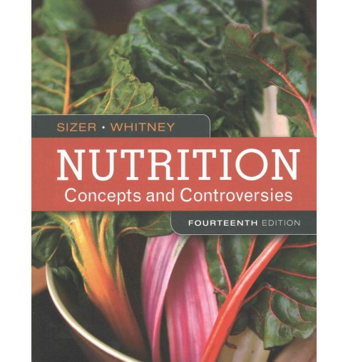 Nutrition : Concepts and Controversies (Paperback) (Frances Sienkiewicz Sizer) - image 1 of 1