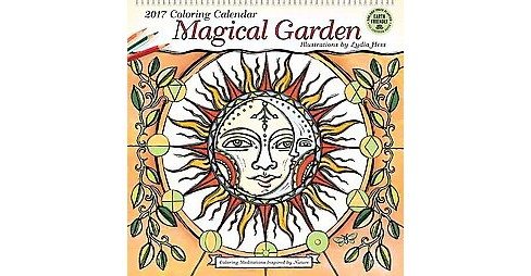 Magical Garden 2017 Coloring Calendar : Coloring Meditations Inspired by Nature (Paperback) - image 1 of 1