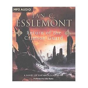 Return of the Crimson Guard (Unabridged) (MP3-CD) (Ian C. Esslemont)
