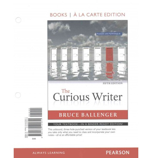 Curious Writer (Paperback) (Bruce Ballenger) - image 1 of 1