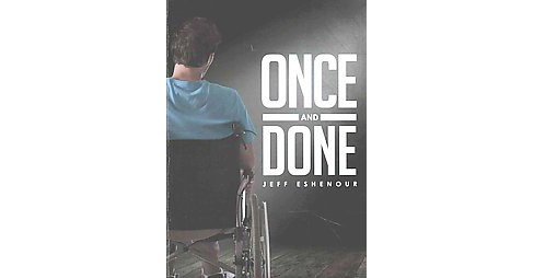Once and Done (Paperback) (Jeff Eshenour) - image 1 of 1