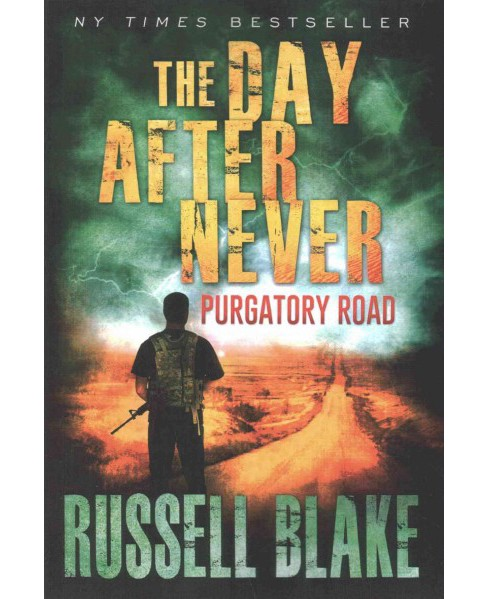 Day After Never Purgatory Road (Paperback) (Russell Blake) - image 1 of 1