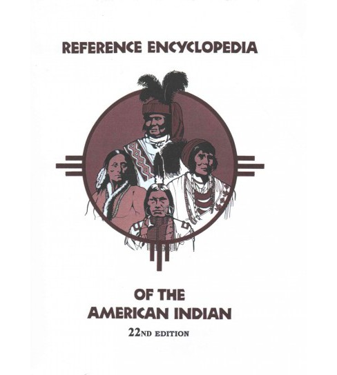 Reference Encyclopedia of the American Indian (Hardcover) (Barry T. Klein) - image 1 of 1