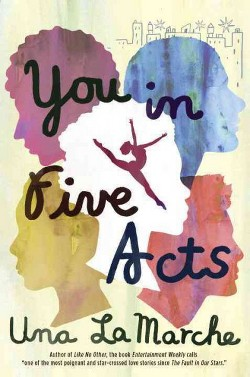You in Five Acts (Hardcover) (Una LaMarche)