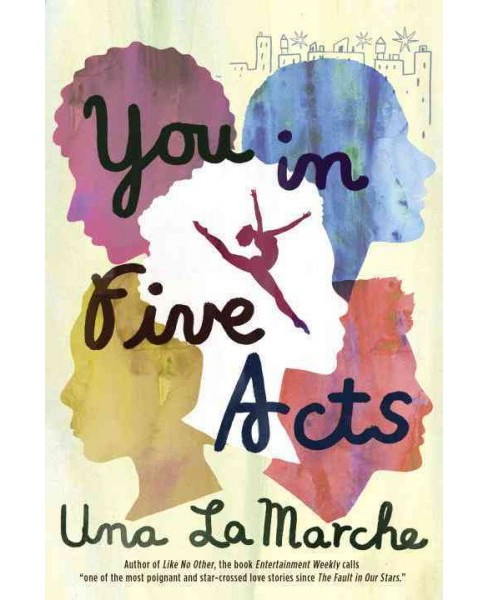 You in Five Acts (Hardcover) (Una LaMarche) - image 1 of 1