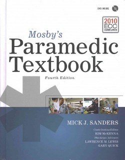 Mosby's Paramedic Textbook (Hardcover) (Mick J. Sanders)