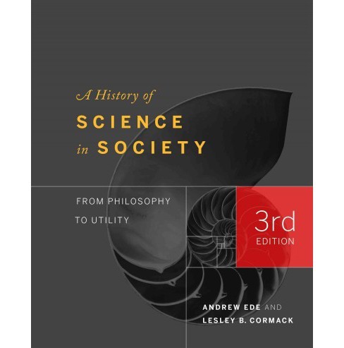 History of Science in Society : From Philosophy to Utility (Hardcover) (Andrew Ede) - image 1 of 1